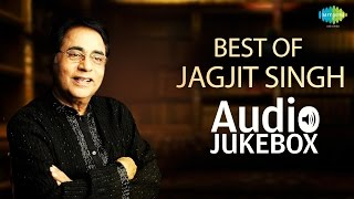 Best Of Jagjit Singh | Tum Itna Jo Muskura Rahe Ho | Audio Jukebox