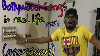 Bollywood songs in real life Part - 2 (Monsoon)...!!!