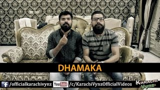 Dhamaka by Karachi Vynz Official