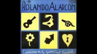 Musica de La Guerra Civil Española - Rolando Alarcon. .