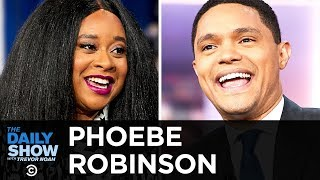 """Phoebe Robinson - Soaking in the Success of """"2 Dope Queens"""" 
