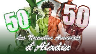 Les Nouvelles Aventures d'Aladin - 50/50 (critique)