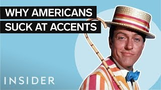 Why American Actors Suck At British Accents
