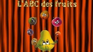 L'ABC des fruits - Apprendre l'alphabet - Learn french - Chanson pour enfants
