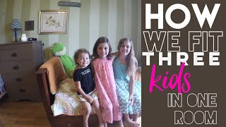 How I Fit 3 Kids in a Room