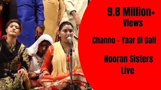 NOORAN SISTERS :-  LIVE PERFORMANCE  2016 | CHANNO  | OFFICIAL FULL VIDEO HD