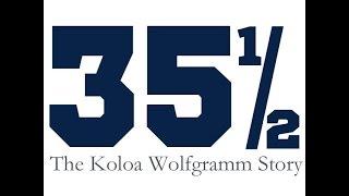 35 1/2:The Koloa Wolfgramm Story