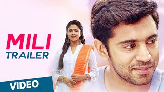 Mili Official Theatrical Trailer | Nivin Pauly, Amala Paul