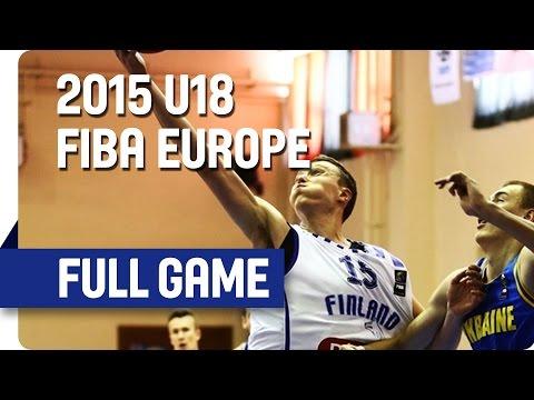 Finland v Ukraine - Group G - Full Game - 2015 U18 European Championship Men