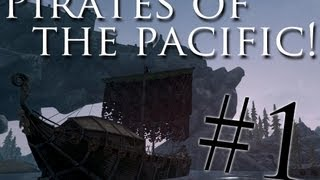 Skyrim Mods: Pirates of the Pacific - Part 1