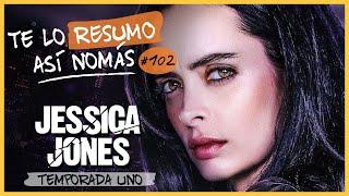 Jessica Jones    Te Lo Resumo Así Nomás#102