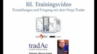 Einstellungen und Umgang mit dem Ninja Trader -- Marcus Klebe -- tradAc.mp4
