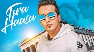 Tera Haasa Video Song | Harshit Tomar | JSL, SHABBY | New Song 2017