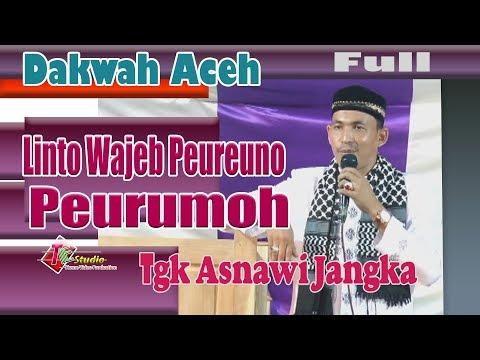 Xxx Mp4 Dakwah Aceh I Tgk Asnawi I Linto Wajeb Peuruno Peurumoh I Full 3gp Sex