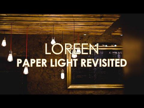 Loreen Paper Light Revisited Lyric Video