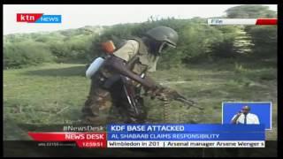 KDF base in Somalia border attacked by Al Shabaab