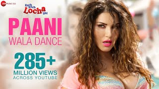 Paani Wala Dance - Sunny Leone - Uncensored Full Video | Kuch Kuch Locha Hai | Hot