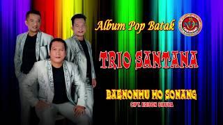 Baenonhu ho sonang - trio santana desember 2017