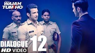 Wajah Tum Ho:Dialogue PROMO 12 | Sana, Sharman, Gurmeet | Vishal Pandya