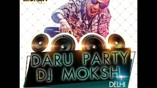images Daru Party DJ Moksh Remix