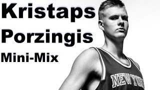 Mini-Mix #11: Kristaps Porzingis Bleeds Blue and Orange!
