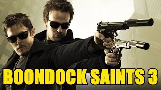 The Boondock Saints 3 title and plot revealed