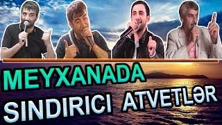 Meyxanada SINDIRICI ATVETLER ve ZOR KUPLETLER | SECMELER