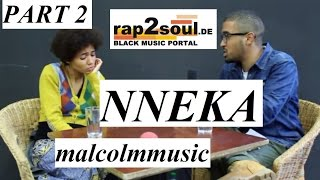Nneka talks same sex marriage, being a halfcast, Niger Delta | MalcolmMusic