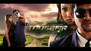 Musafir Bangla Movie Trailer