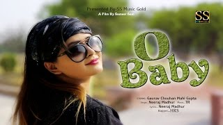 O Baby (Hd Video) || Neeraj Madhur ft H R S || New Punjabi Songs 2017 || Latest Punjabi Songs