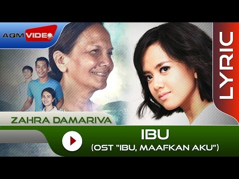 Zahra Damariva Ibu OST. Ibu Maafkan Aku Lyric Video