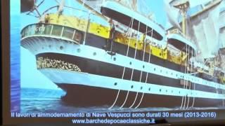 2016 - I segreti dell'Amerigo Vespucci