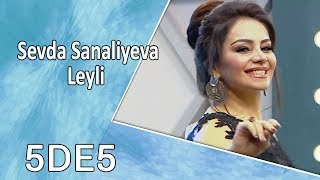 Sevda Sanaliyeva - Leyli  (5də5)