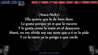 Mayor Que Yo 3 (Parte 2) - Wisin y Yandel Ft Don Omar, Nicky Jam & Prince Royce (Letra)