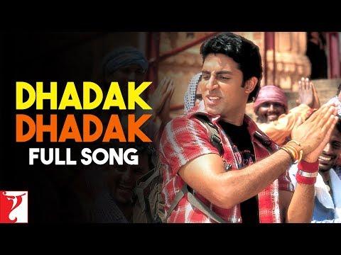 Dhadak Dhadak - Full Song | Bunty Aur Babli | Abhishek Bachchan | Rani Mukerji