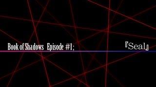 Corpse Party: Book of Shadows Episode #1: Seal [1/5] (Non-Comm)