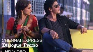 Chennai Express I Chipku !!! I Dialogue Promo