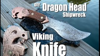 DIY Viking Dragon Head Shipwreck Knife
