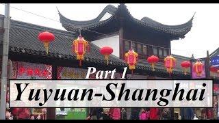 China/Shanghai (Yuyuan Garden-1 豫園 ) Part 58