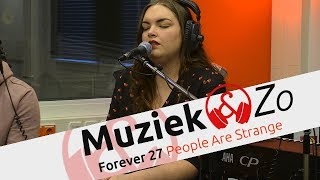 Forever 27 - People Are Strange