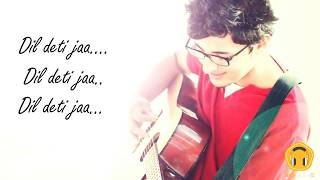Dil Deti Jaa | Darshan Raval | Dip Zip | Lyric Video