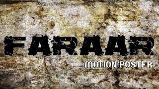 Faraar (2017) TV Series | Motion Poster | Season 01 Trailer Coming Soon