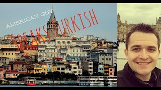 American speaking Turkish (10 months of learning)