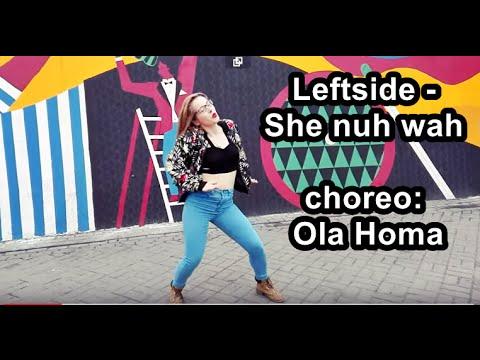 Leftside - She nuh wah (Moombax mix)| Ola Homa choreography