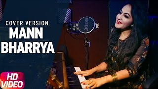 Mann Bharrya | Cover Song | Palak Arora | B Praak | Jaani | Speed Records
