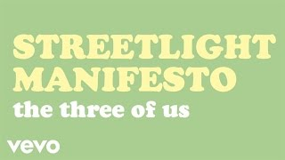 Streetlight Manifesto - The Three Of Us (Audio)