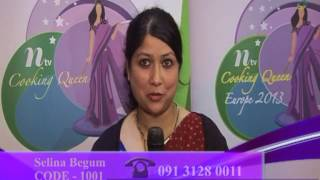 Ntv Cooking Queen Europe 2013 Vote for Selina Begum