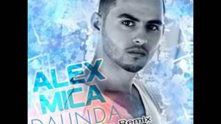 Alex Mica - Dalinda (ReMiX)
