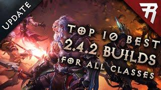 META UPDATE: Top 10 Best Builds for Diablo 3 2.4.2 (All classes)