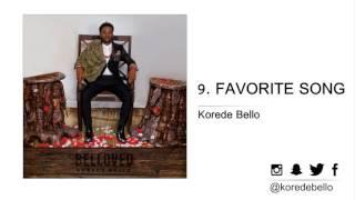 Korede Bello - FAVORITE SONG